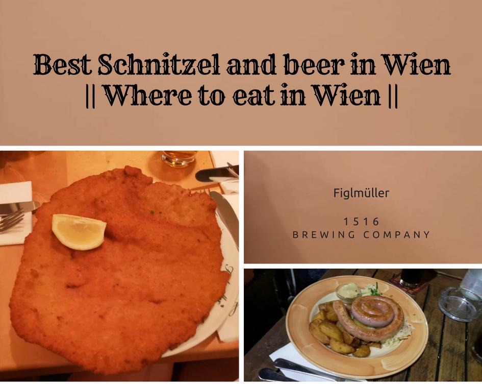 Best Schnitzel and beer in Wien    Where to eat in Wien
